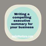 How to write a business plan executive summary